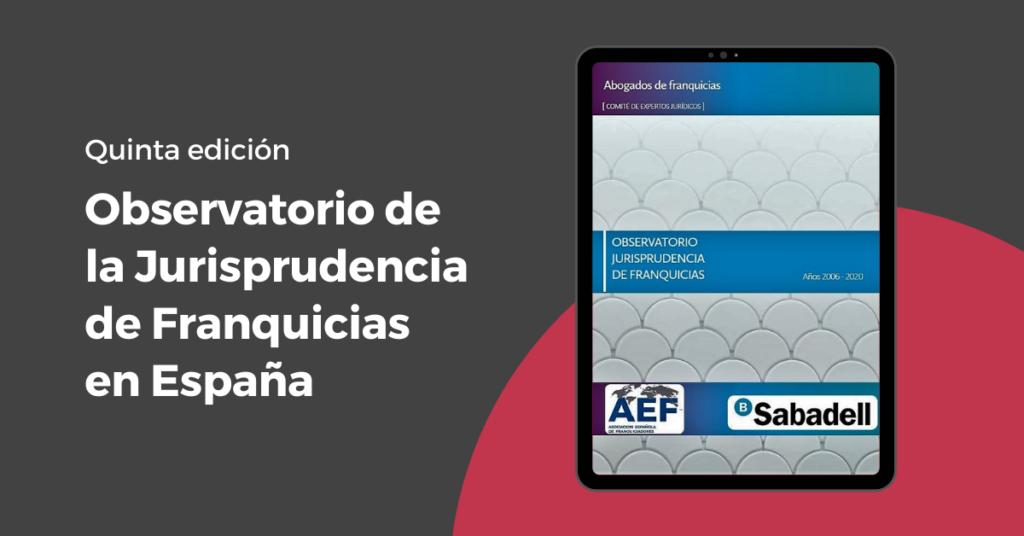 Observatorio de la Jurisprudencia de Franquicias en España